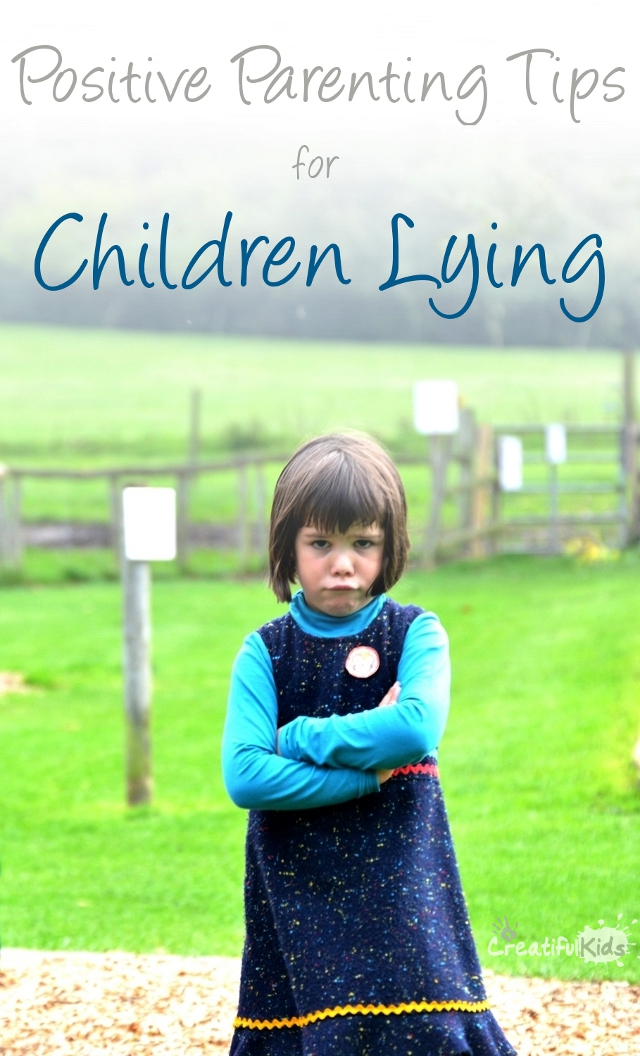 How to manage children lying - positive parenting tips
